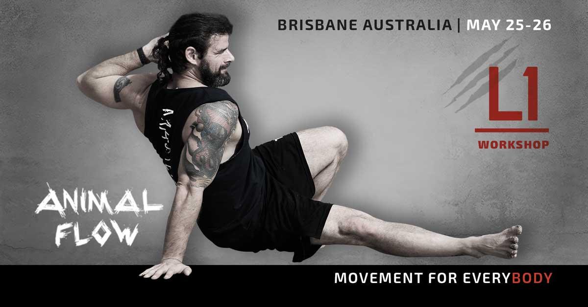Animal Flow L1 Brisbane May 25-26